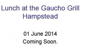 Lunch at the Gaucho Grill Hampstead