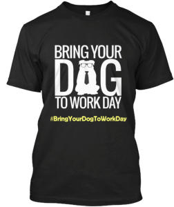 bring-your-dog-to-work-day-t-shirt