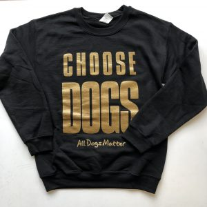 Choose Dogs – Black and Gold