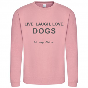 Live, Laugh, Love, Dogs Sweatshirt – Pink