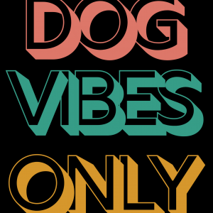 Dog Vibes Only Hoodie
